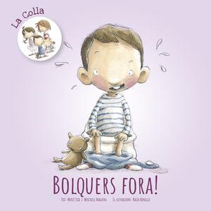 BOLQUERS FORA!