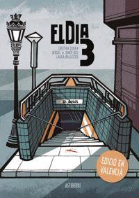 EL DIA 3-EDICIÓ EN VALENCIÀ