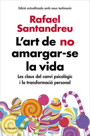 ART DE NO AMARGAR-SE LA VIDA, L'