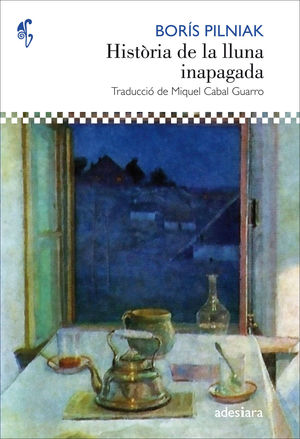 HISTÒRIA DE LA LLUNA INAPAGADA