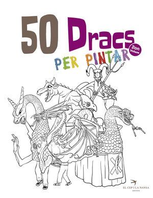 50 DRACS PER PINTAR. VOLUM 2