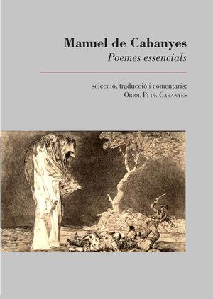 MANUEL DE CABANYES. POEMES ESSENCIALS