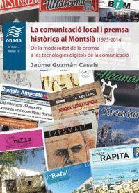 LA COMUNICACIÓ LOCAL I PREMSA HISTÒRICA AL MONTSIÀ (1975-2014)
