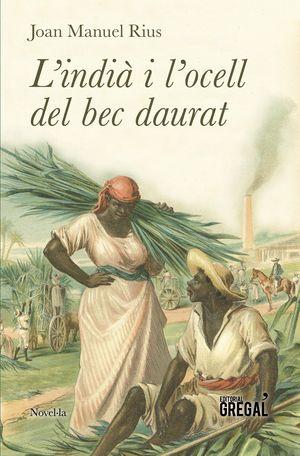 L'INDIÀ I L'OCELL DEL BEC DAURAT