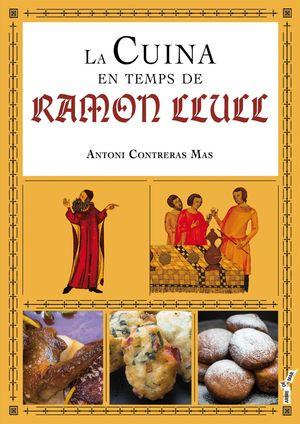 LA CUINA EN TEMPS DE RAMON LLULL