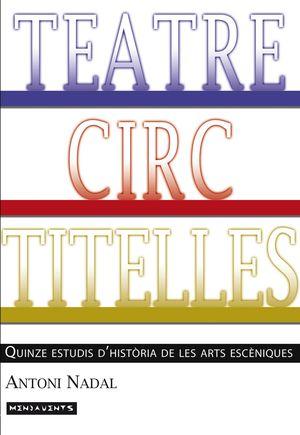 TEATRE, CIRC, TITELLES