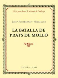 LA BATALLA DE PRATS DE MOLLÓ