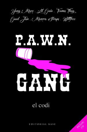 PAWN GANG. EL CODI
