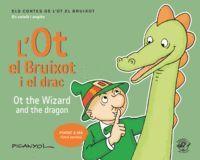 L'OT EL BRUIXOT I EL DRAC - OT THE WIZARD AND THE DRAGON