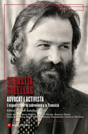 SEBASTIÀ SALELLAS, ADVOCAT I ACTIVISTA