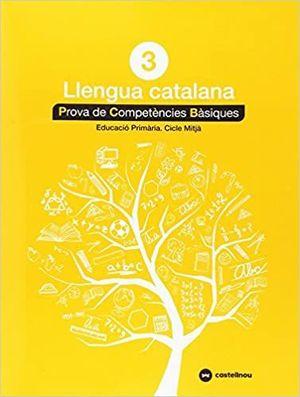 CATALÀ 3: PROVES COMPETÈNCIES BÀSIQUES- ED.2018
