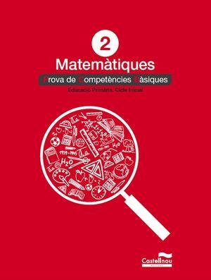 MATEMÀTIQUES 2: PROVES COMPETÈNCIES BÀSIQUES