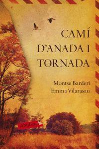 CAMÍ D'ANADA I TORNADA