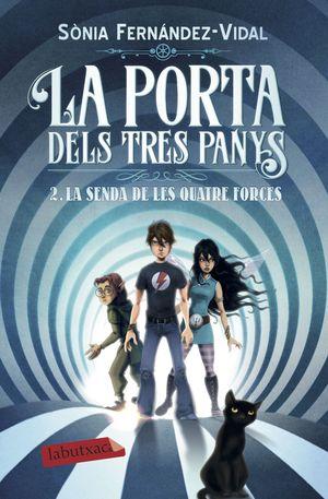 LA PORTA DELS TRES PANYS 2. LA SENDA DE LES QUATRE