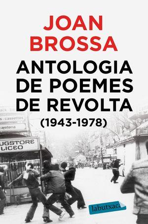 ANTOLOGIA DE POEMES DE REVOLTA (1943 - 1978)