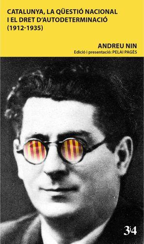 CATALUNYA, LA QÜESTIÓ NACIONAL I EL DRET D'AUTODETERMINACIÓ (1912-1935)