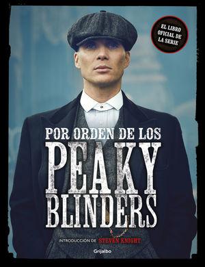 POR ORDEN DE LOS PEAKY BLINDERS