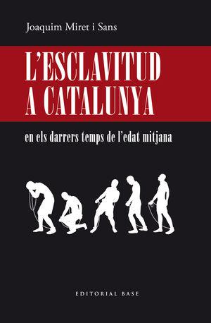 L'ESCLAVITUD A CATALUNYA
