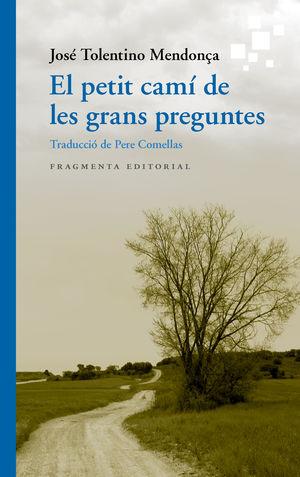 PETIT CAMÍ DE LES GRANS PREGUNTES, EL