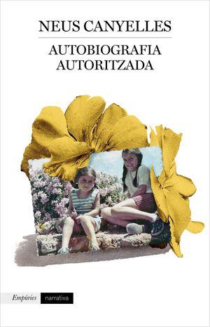 AUTOBIOGRAFIA AUTORITZADA