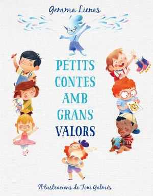 PETITS CONTES AMB GRANS VALORS