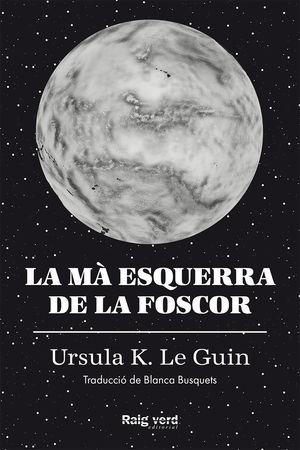 MA ESQUERRA DE LA FOSCOR, LA