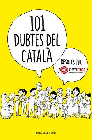 101 DUBTES DEL CATALA RESOLTS PER L'OPTI