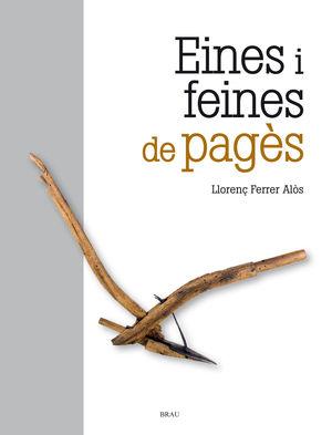 EINES I FEINES DE PAGÈS (2A ED.)