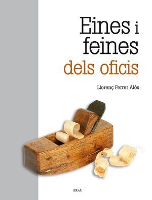 EINES I FEINES DELS OFICIS (2A ED.)