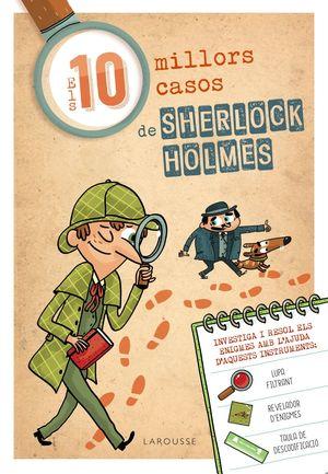 ELS DEU MILLORS CASOS DE SHERLOCK HOLMES