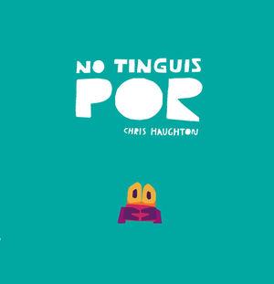 NO TINGUIS POR - CAT - LIBRO DE CARTON