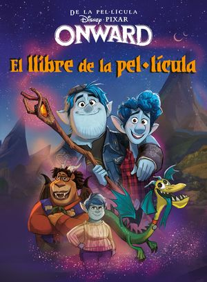 ONWARD. EL LLIBRE DE LA PEL·LÍCULA