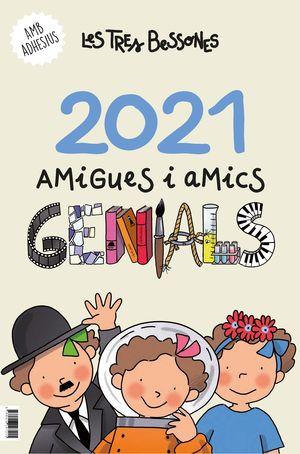 CALENDARI 2021 DE LES TRES BESSONES. AMIGUES I AMI