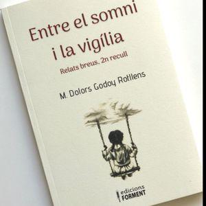 ENTRE EL SOMNI I LA VIGILIA