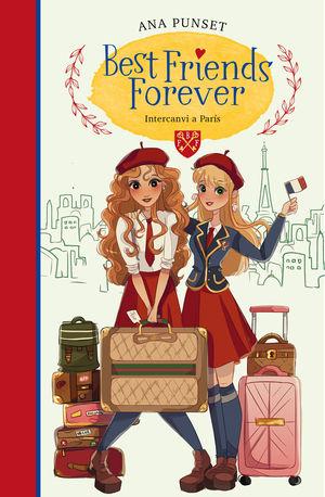 INVERCANVI A PARÍS (BEST FRIENDS FOREVER 3)