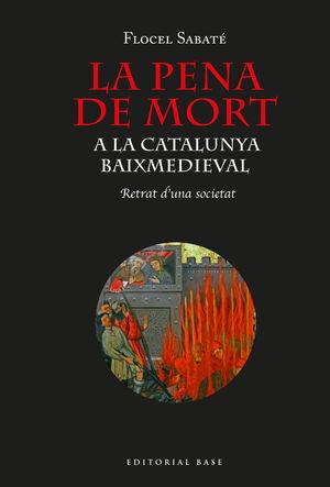 LA PENA DE MORT A LA CATALUNYA BAIXMEDIEVAL