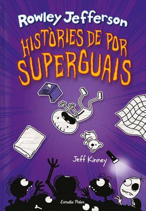 HISTÒRIES DE POR SUPERGUAIS