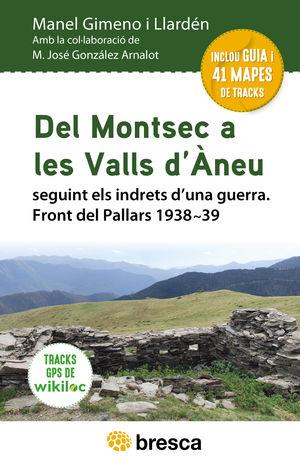DEL MONTSEC A LES VALLS D'ANEU