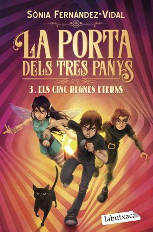 LA PORTA DELS TRES PANYS 3. ELS CINC REGNES ETERNS