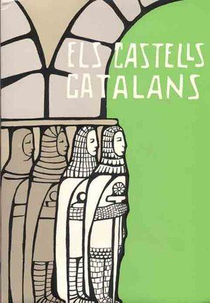 ELS CASTELLS CATALANS. VOL. VI (VOLUM 2)