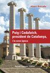 PUIG I CADAFALCH, PRESIDENT DE CATALUNYA, I LA SEV