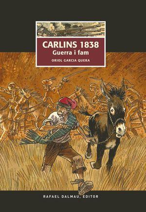 CARLINS 1838. GUERRA I FAM