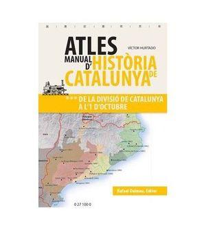 ATLES MANUAL D'HISTÒRIA DE CATALUNYA VOLUM 3