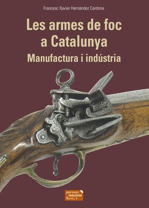 LES ARMES DE FOC A CATALUNYA