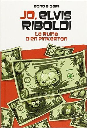 JO, ELVIS RIBOLDI, I LA RUÏNA DE PINKERTON