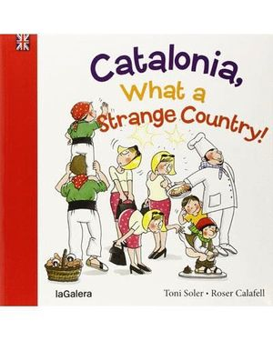 CATALONIA, WHAT A STRANGE PLACE!
