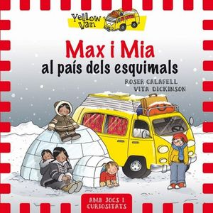 YELLOW VAN 7. MAX I MIA AL PAÍS DELS ESQUIMALS