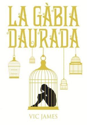 DONS OBSCURS 1. LA GÀBIA DAURADA