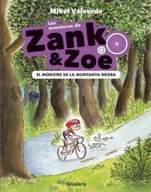 LES AVENTURES DE ZANK I ZOE-1. EL MONSTRE DE LA MUNTANYA NEGRA