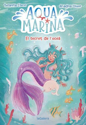 AQUA MARINA 1. EL SECRET DE L'OCEA